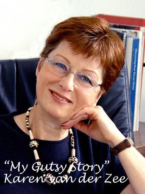 """""""My Gutsy Story"""" by Karen van der Zee"""