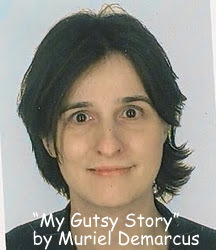 """My Gutsy Story"" by Muriel Demarcus"