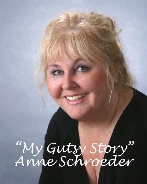 """My Gutsy Story"" by Anne Schroeder"