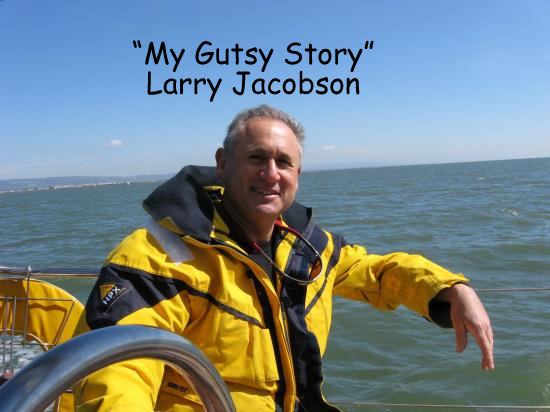 """""""My Gutsy Story"""" by Larry Jacobson"""