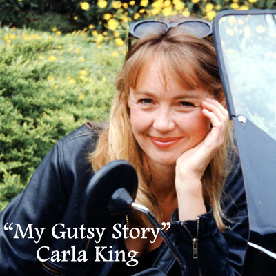 """My Gutsy Story"" by Carla King"