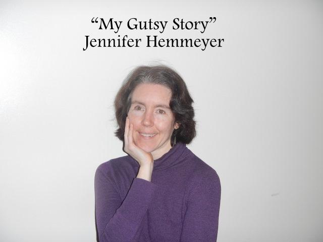 """""""My Gutsy Story"""" by Jennifer Hemmeyer"""