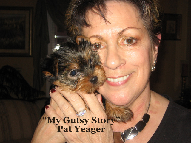 """""""My Gutsy Story"""" by Pat Yeager"""