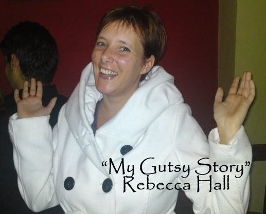 """My Gutsy Story"" by Rebecca Hall"