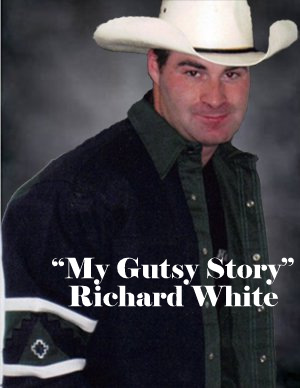 """My Gutsy Story"" by Richard White"