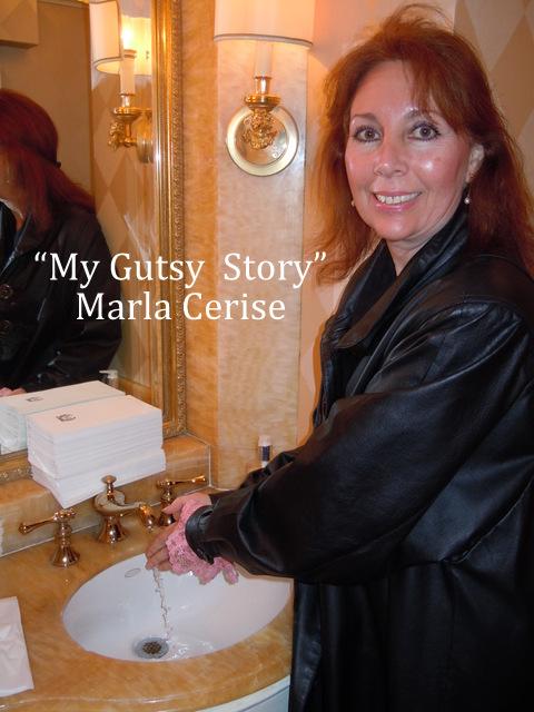 """""""My Gutsy Story"""" by Marla Cerise"""
