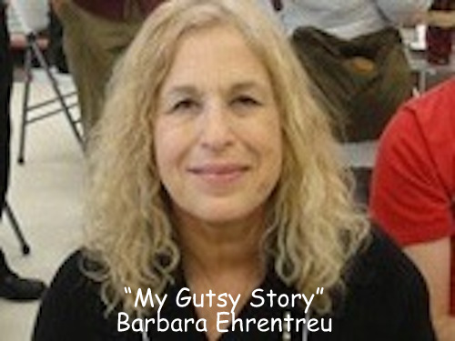 """My Gutsy Story"" by Barbara Ehrentreu"