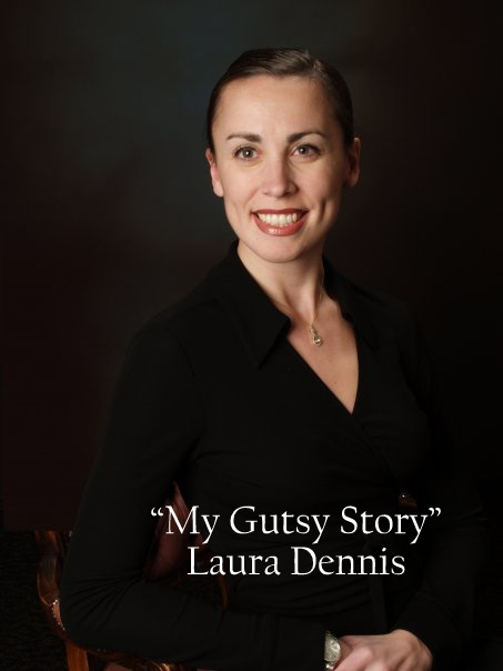 """My Gutsy Story"" by Laura Dennis"