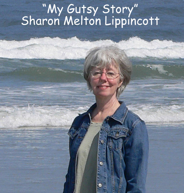 """My Gutsy Story"" by Sharon Melton Lippincott"