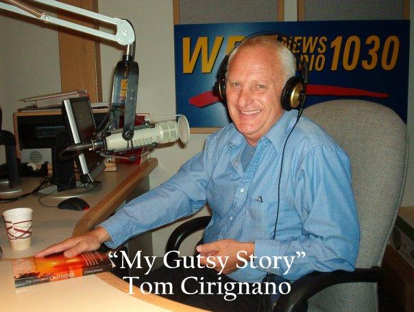 """""""My Gutsy Story"""" by Tom Cirignano"""