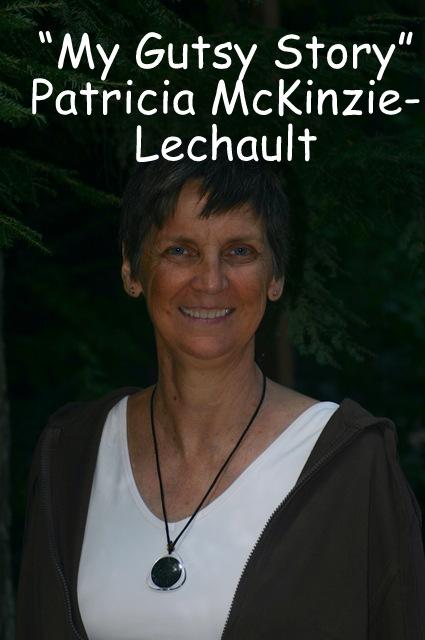 """My Gutsy Story"" Patricia McKinzie-Lechault"