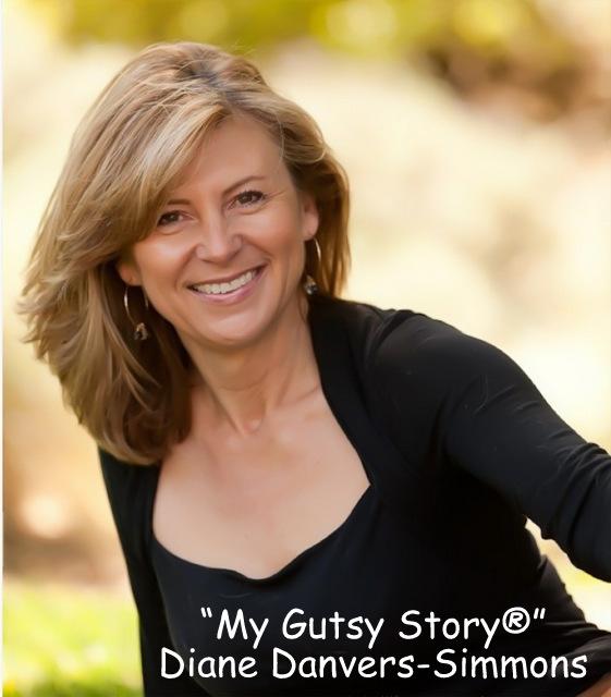 """My Gutsy Story®"" Diane Danvers Simmons"