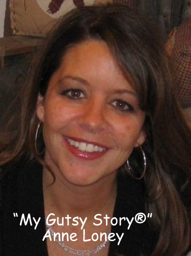 """My Gutsy Story®"" Anne Loney"