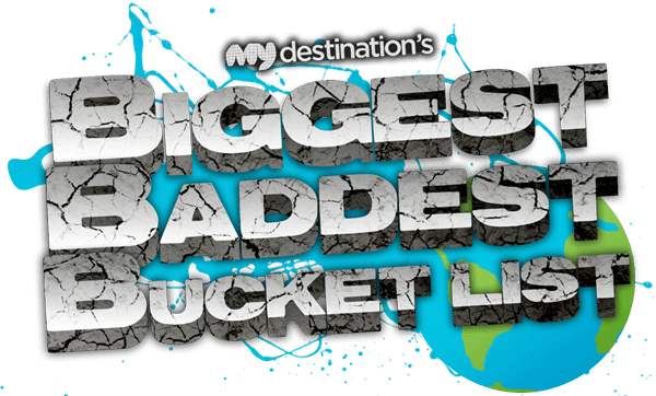 Should I enter the Biggest, Baddest Bucket list travel competition?