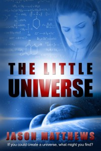 Jason Matthews The Little Universe kdpamazon 11-7-2012