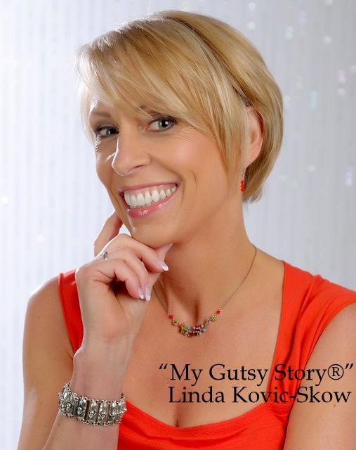 """""""My Gutsy Story®"""" Linda Kovic-Skow"""