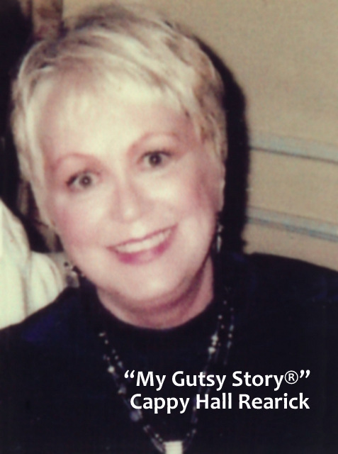 """My Gutsy Story®"" Cappy Hall Rearick"