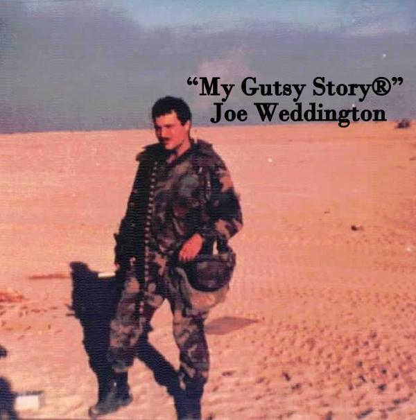 """My Gutsy Story®"" Joe Weddington"