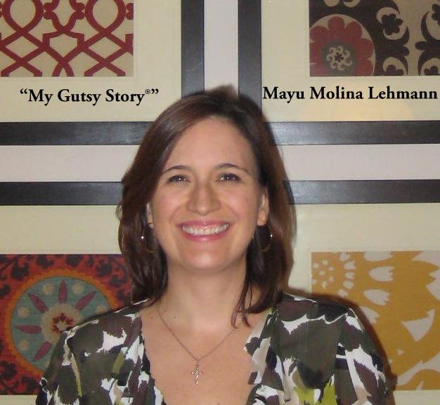 """My Gutsy Story®"" Mayu Molina Lehmann"