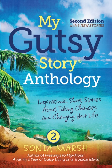"Click Cover to Buy ""My Gutsy Story Anthology 2"" by Sonia Marsh"